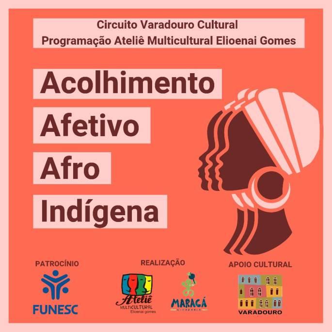 acolhimento afetivo afro indígena